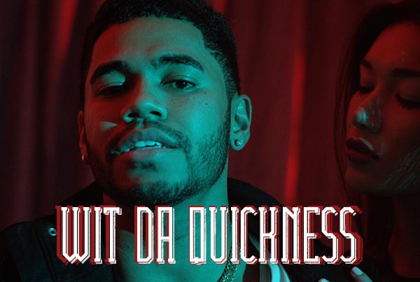 """Wit Da Quickness"" Music Video"